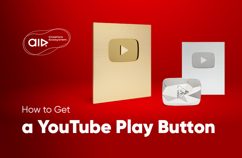 How to Get a YouTube Play Button?