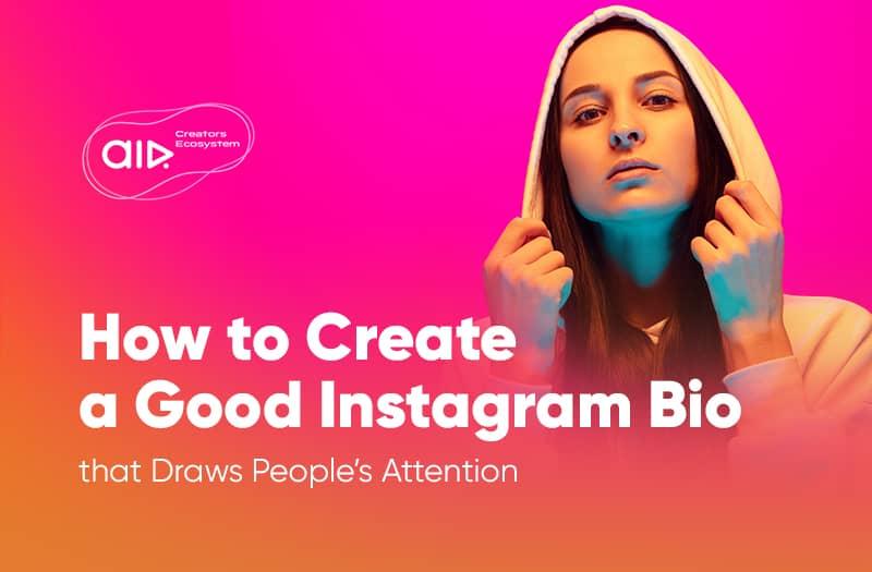 How to Create a Good Instagram Bio
